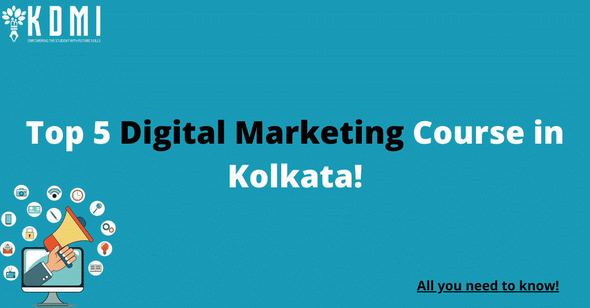 Read more about the article 5 Best Digital Marketing Course in Kolkata with Course Details